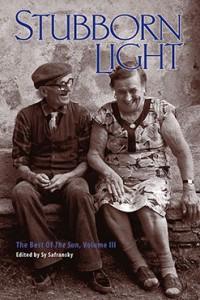 Stubborn Light: The Best of the Sun, Vol. III